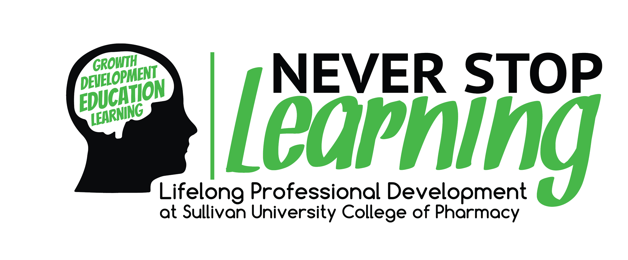 never stop learning lifelong professional development at Sullivan University college of pharmacy banner graphic