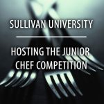 Sullivan University hosting the junior chef competition poster image